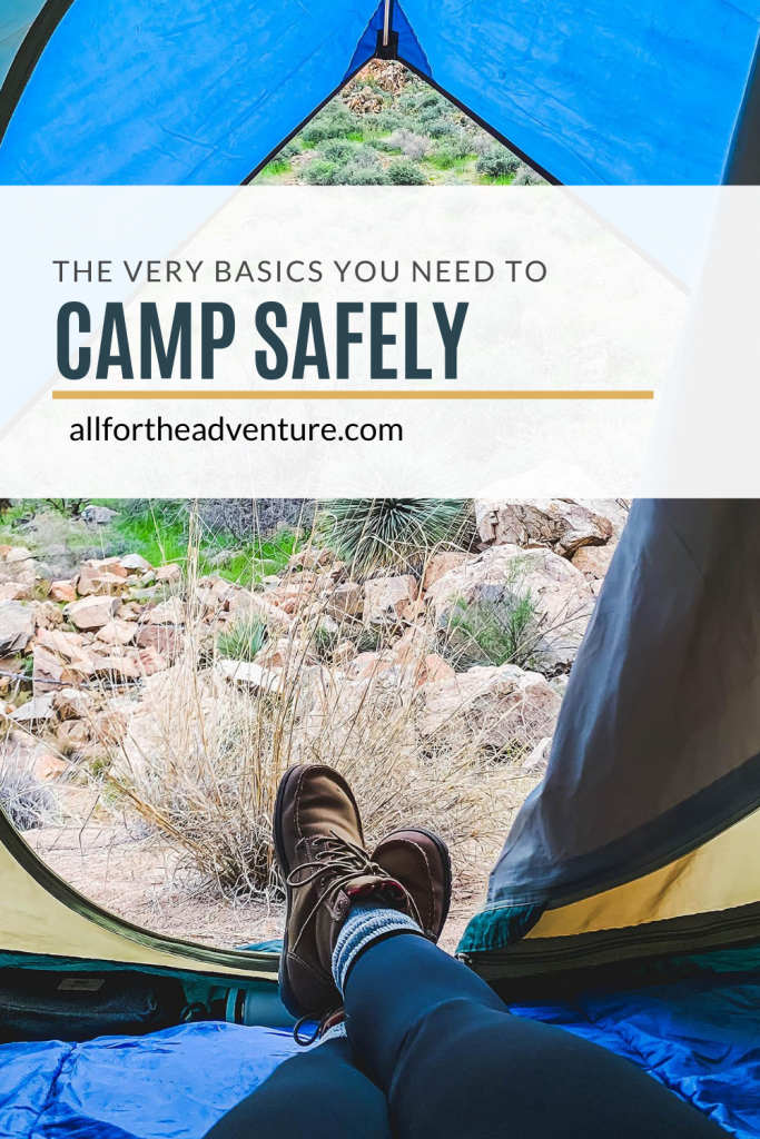 The very basics you need to camp safely
